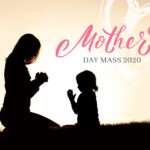 Mother's Day Online Mass 2020