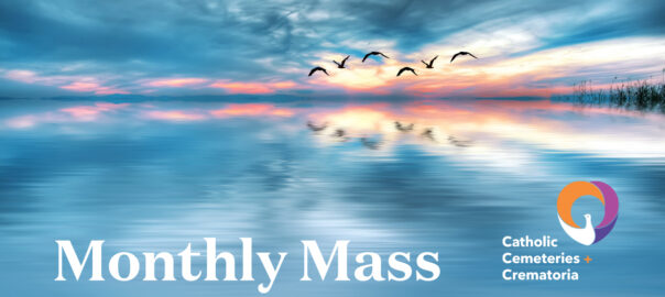 Join us online for our Monthly Mass